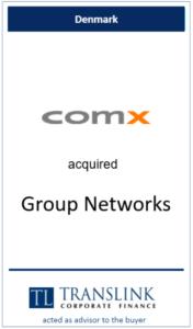 Comx køber group networks - Schrøder Translink rådgav under køb af virksomhed